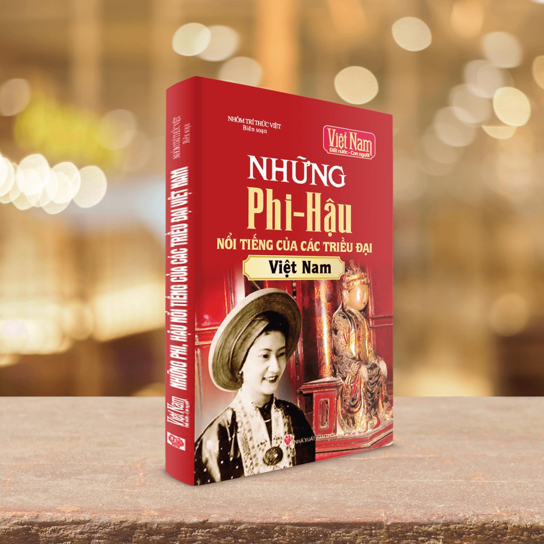 Mua Sách những Phi - Hậu nổi tiếng của các triều đại Việt Nam