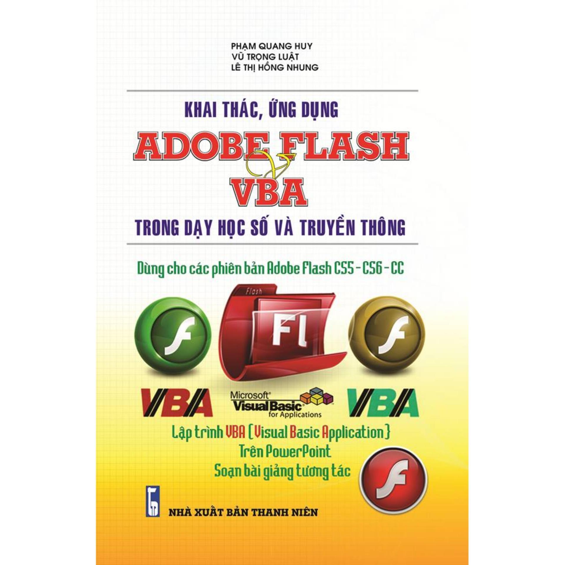 Mua Khai Thác, Ứng Dụng Adobe Flash Vba Trong Dạy Học Số Và Truyền Thông
