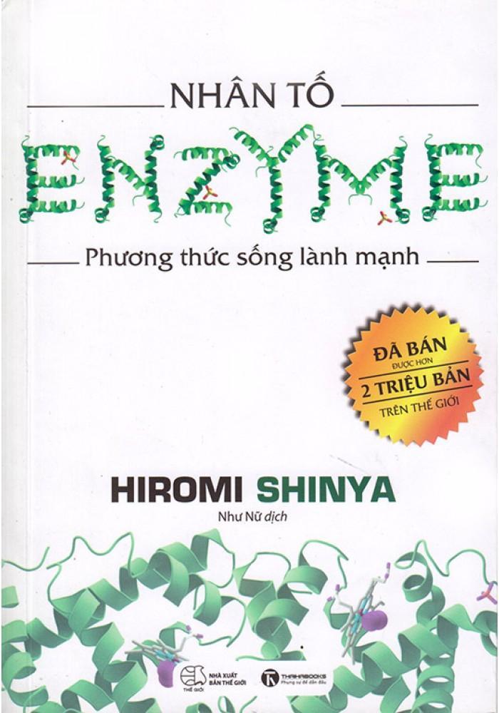 Mua Nhân Tố Enzyme - Phương Thức Sống Lành Mạnh (Tái Bản 2018)