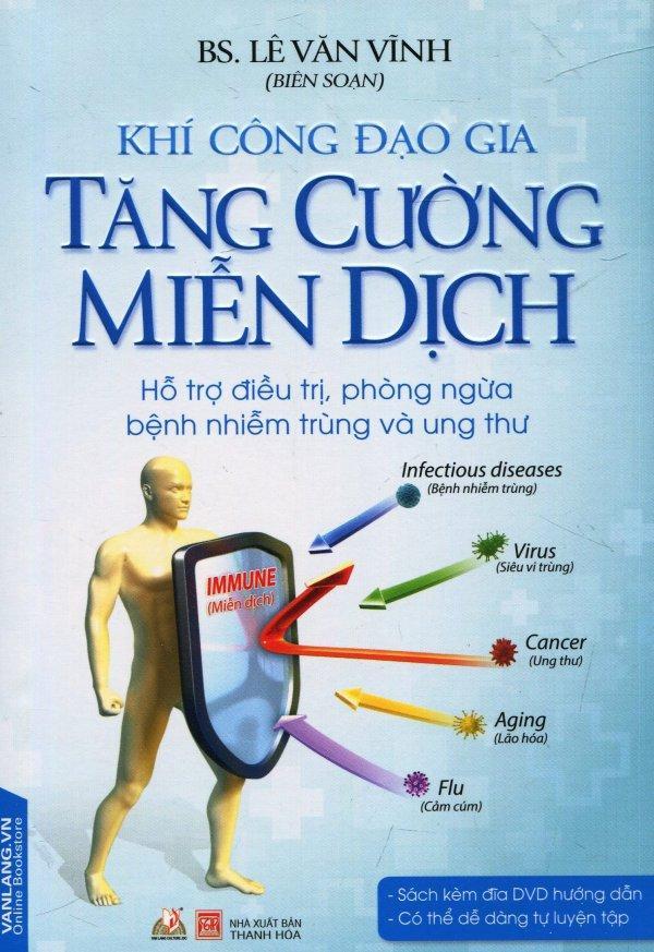 Mua Khí Công Đạo Gia Tăng Cường Miễn Dịch (Kèm 1 DVD) - Lê Văn Vĩnh
