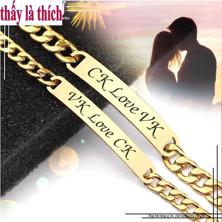 Lắc tay cặp đôi inox thấy là thích mạ vàng 24k khắc chữ CK Love VK ( 2 Lắc Nam Nữ như hình )