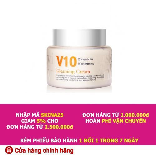 Giá Bán Kem V10 Gleaming Cream Skinaz Dưỡng Trắng Sang Da Mặt Cao Cấp Mới Nhất
