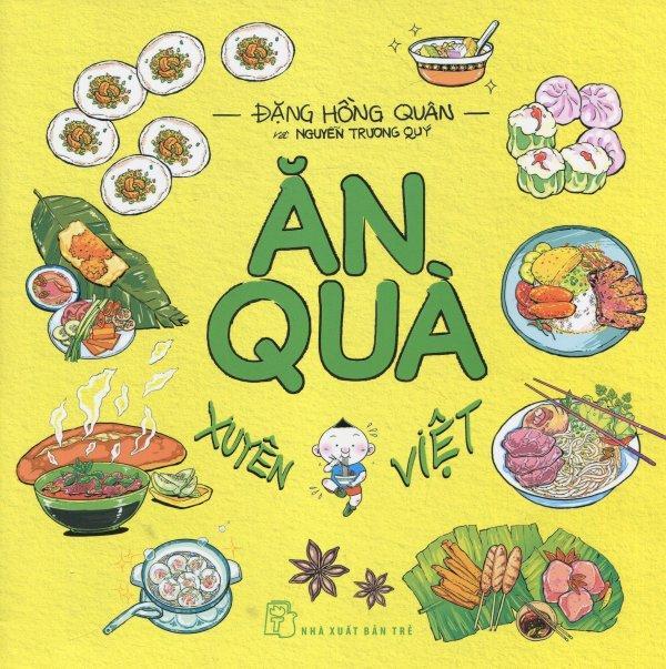 Mua Ăn Quà Xuyên Việt - Nguyễn Trương Quý,Đặng Hồng Quân