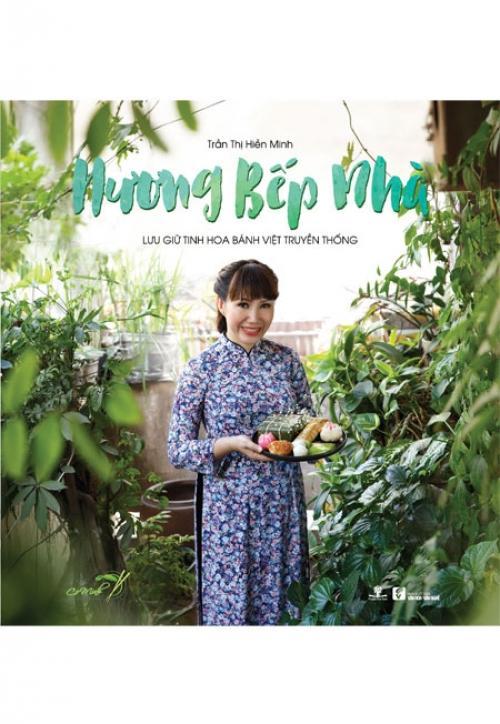 Mua Hương Bếp Nhà - Lưu Giữ Tinh Hoa Bánh Việt Truyền Thống
