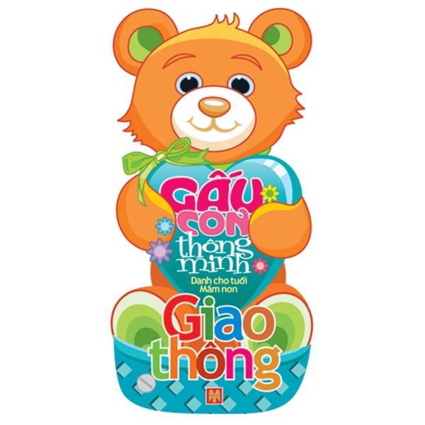 Sách: Gấu Con Thông Minh - Dành Cho Tuổi Mầm Non - Giao thông