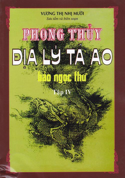 Mua Phong Thủy Địa Lý Tả Ao - Bảo Ngọc Thư (Tập 4)