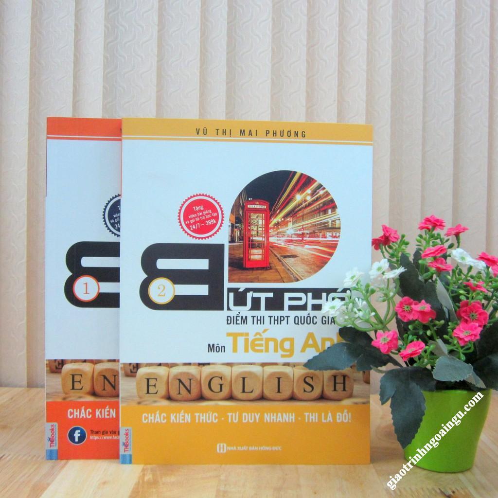 Mua Sách Bức phá điểm thi THPT quốc gia môn tiếng Anh (2 Tập)