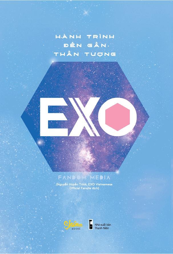 EXO - Hành Trình Đến Gần Thần Tượng (Tặng Kèm 1 Dây Chuyền EXO & 1 Postcard Chibi Số Lượng Giới Hạn) Giảm Giá Khủng