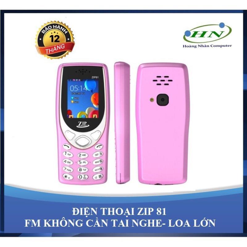 ĐIỆN THOẠI ZIP 81N-FM KHÔNG CẦN TAI NGHE