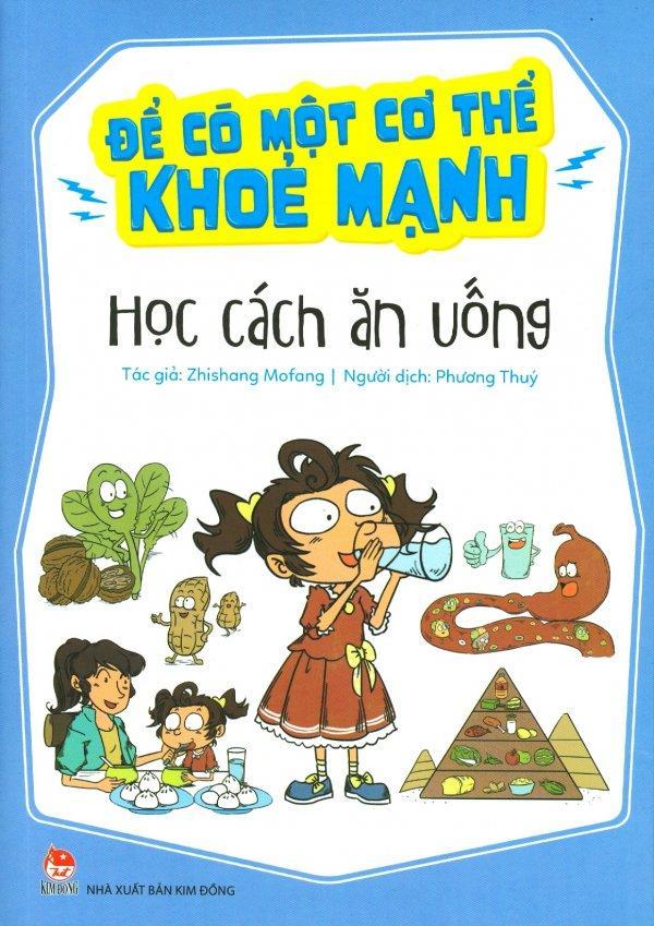 Mua Để Có Một Cơ Thể Khỏe Mạnh - Học Cách Ăn Uống - Zhishang Mofang,Phương Thúy
