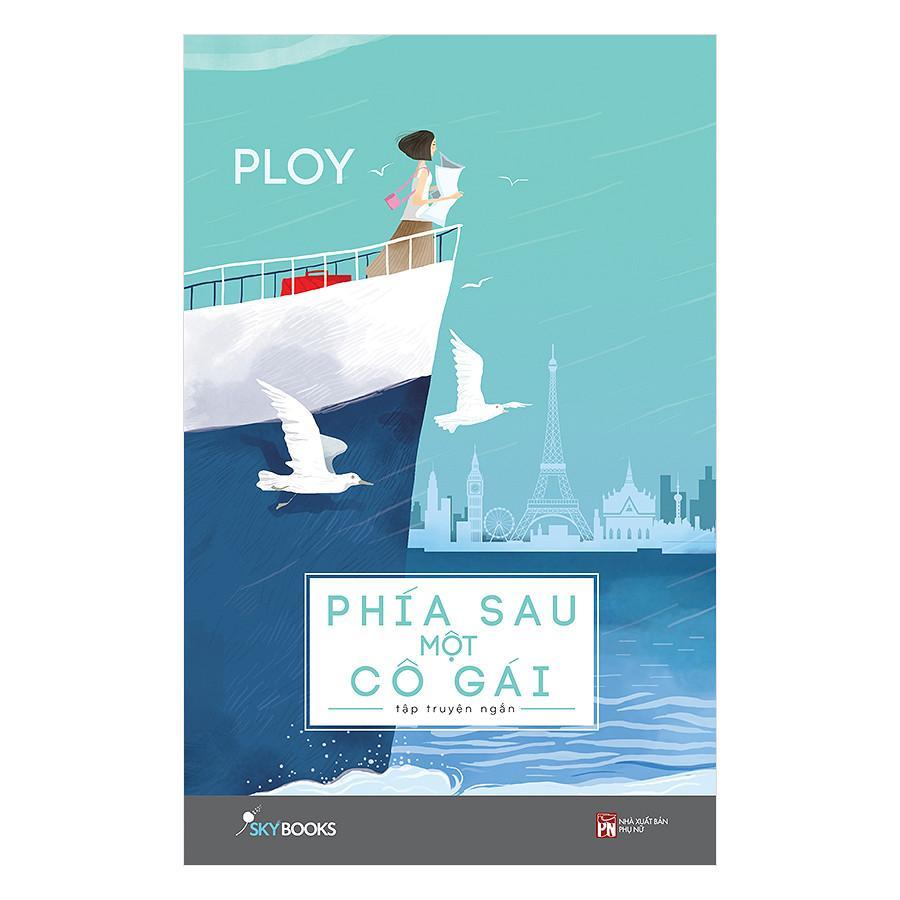 Mua Phía Sau Một Cô Gái (Tặng kèm 01 Postcard) - Ploy