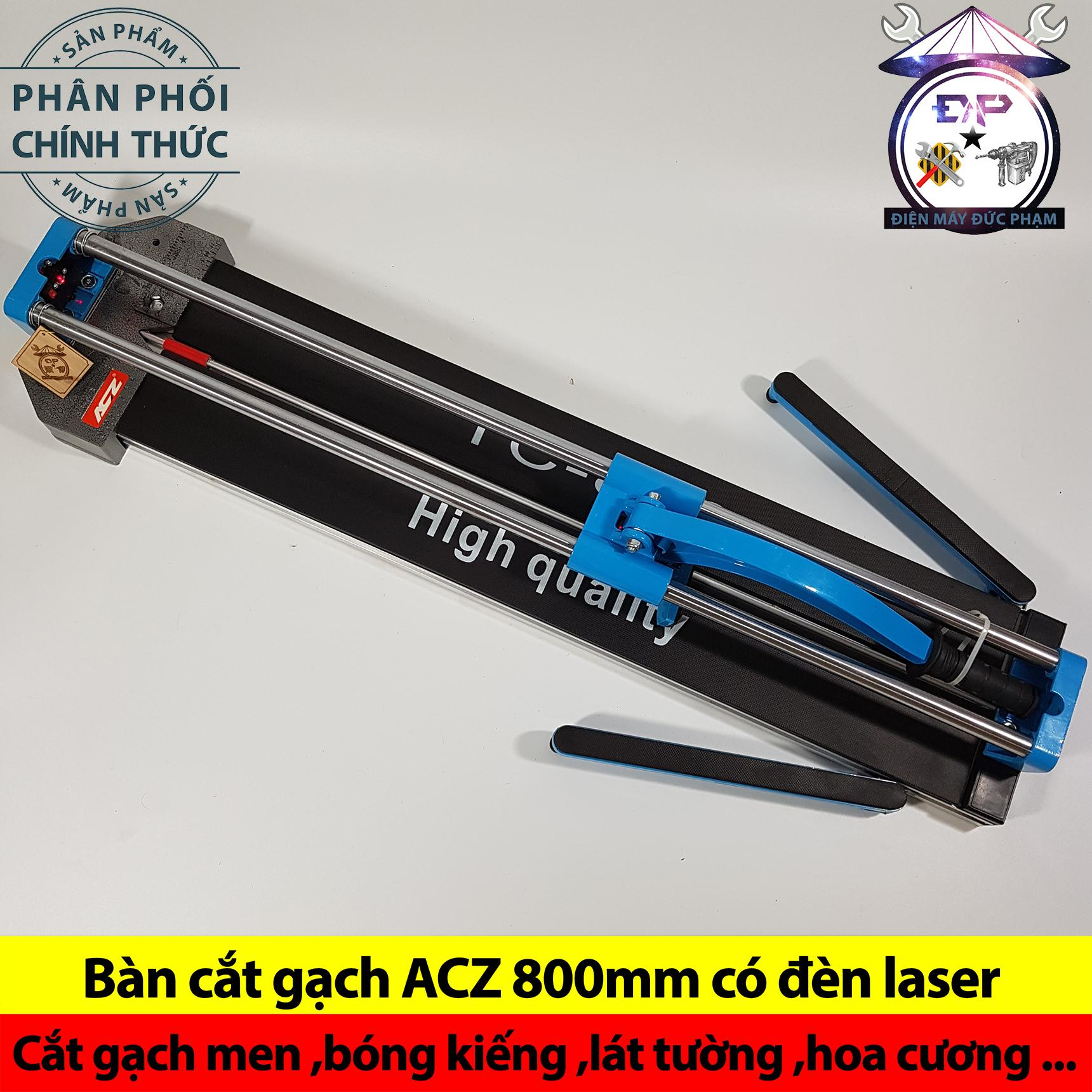 Bàn cắt gạch ACZ có đèn laser 8T (800mm)