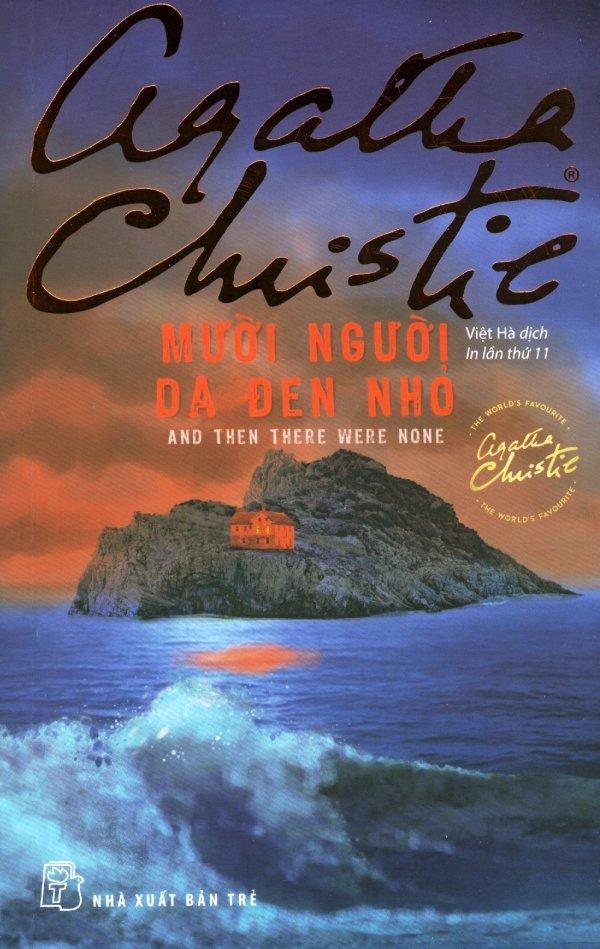 Mười Người Da Đen Nhỏ (Tái Bản 2017) - Agatha Christie,Việt Hà