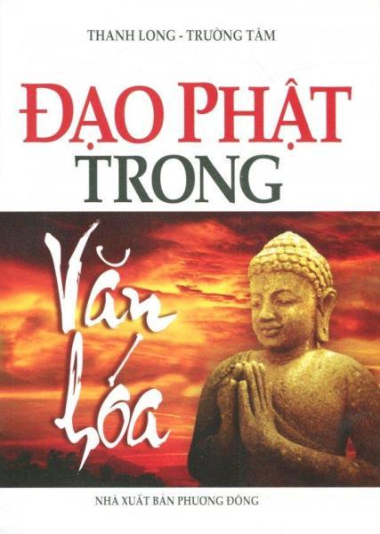 Mua Đạo Phật Trong Văn Hóa - Sogyal Rinpoche,Thanh Long,Trường Tâm