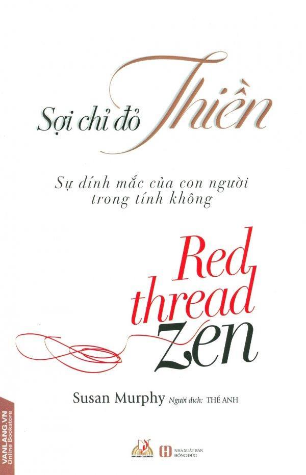 Mua Sợi Chỉ Đỏ Thiền - Thế Anh,Susan Murphy