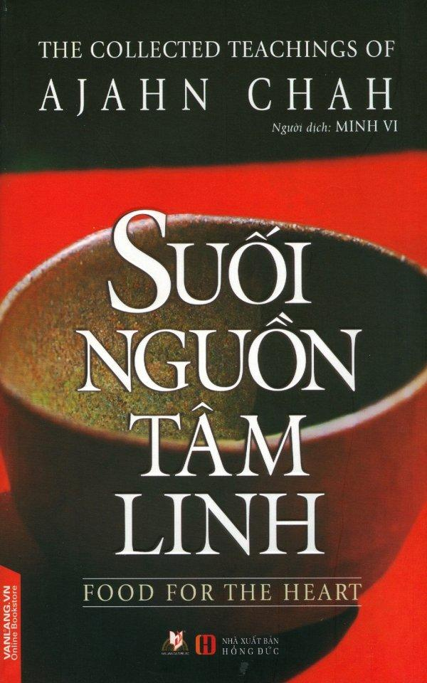 Mua Suối Nguồn Tâm Linh (Tái Bản 2017) - Minh Vi,Ajahn Chah