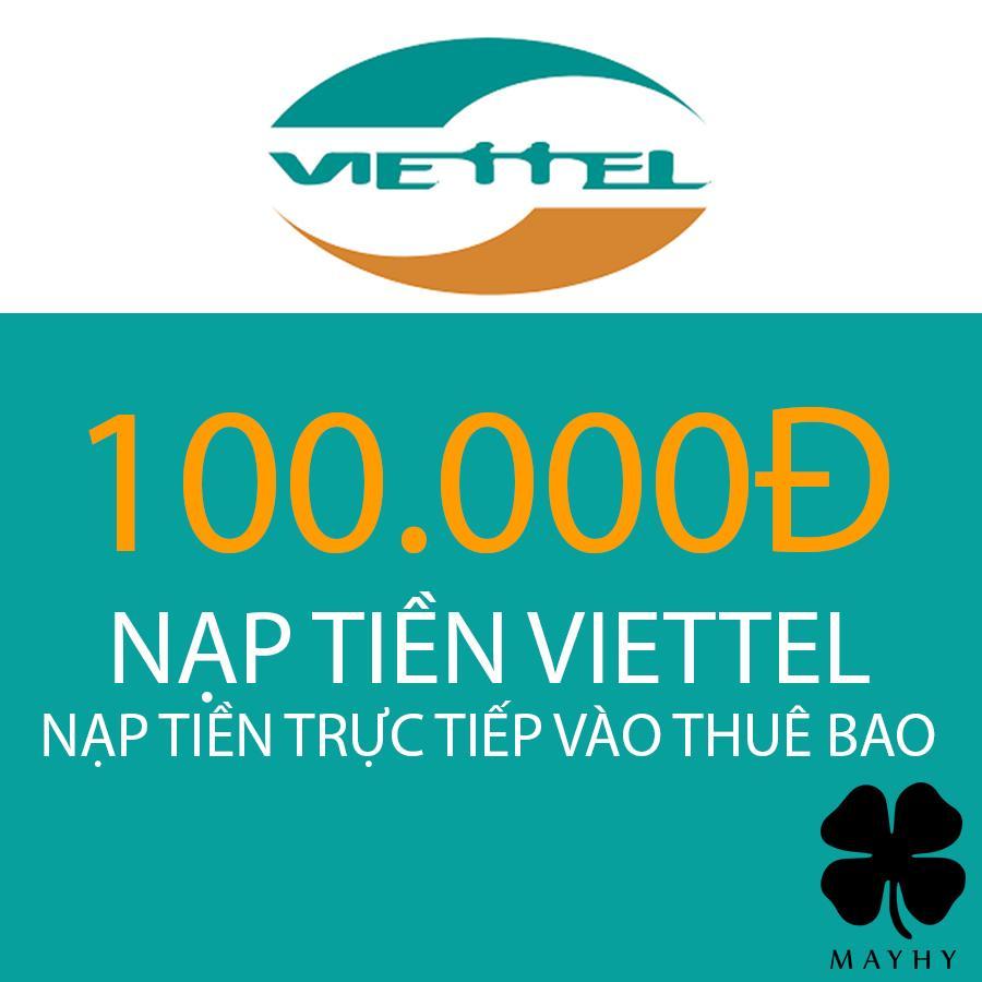 [Nạp Tiền Trực Tiếp] Thuê Bao Trả Trước Viettel 100.000 - Được Hưởng Khuyến Mãi Của Nhà Mạng Giá Siêu Rẻ