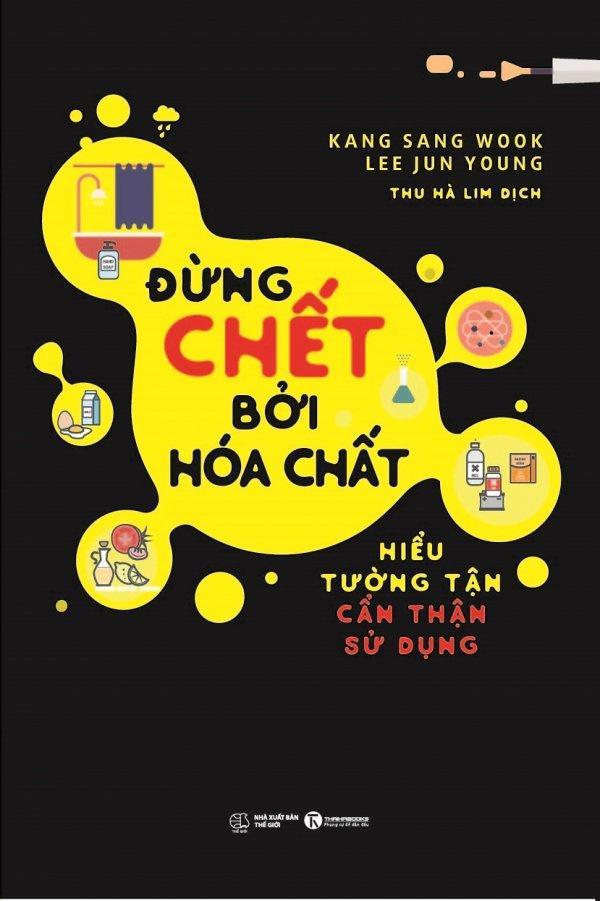 Mua Đừng Chết Bởi Hóa Chất - Thu Hà Lim,Lee Jun Young,Kang Sang Wook