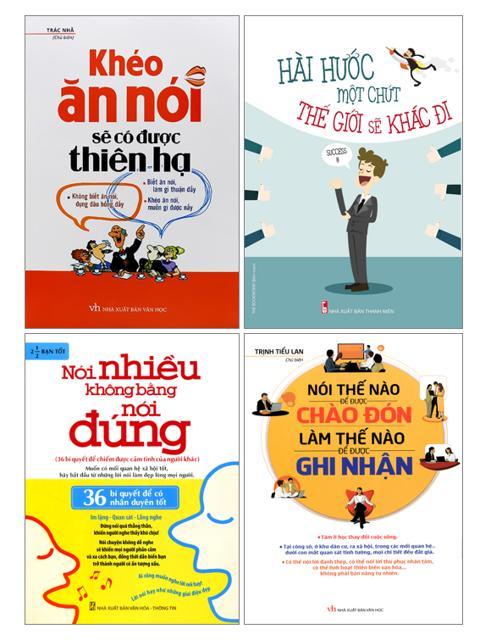 Combo 4 Cuốn Sách Khéo Ăn Nói Sẽ Có Được Thiên Hạ, Hài Hước Một Chút..., Nói Thế Nào..., Nói Nhiều Không Bằng Nói Đúng
