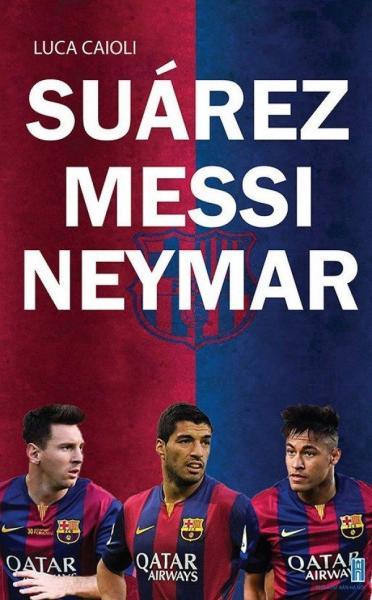 Suárez - Messi - Neymar - Luca Caioli,Nguyễn An Nguyên