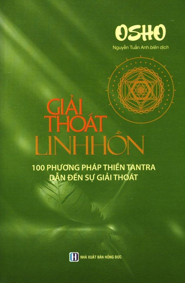 Mua Giải Thoát Linh Hồn - Nguyễn Tuấn Anh,Osho