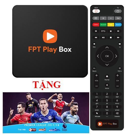 FPT Play Box 4k 2018 + Tặng 12 Tháng Gói Truyền Hình cơ Bản +Gói Ngoại Hạng Anh và Seria 2017-2018