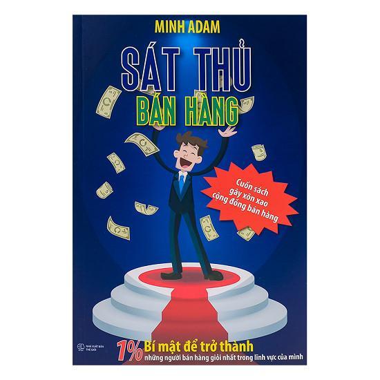 Mua Sát Thủ Bán Hàng MINH ADAM tái bản 2017