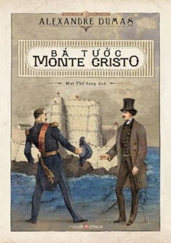 Bá tước Monte Cristo (bìa mới, tái bản 2016) cao cấp