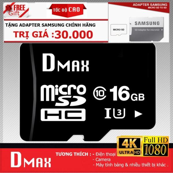 Thẻ nhớ 16GB tốc độ cao U3 , up to 90MB/s Dmax Micro SDHC class 10 - Bảo hành 5 năm+ Tặng Adapter Samsung (PT)