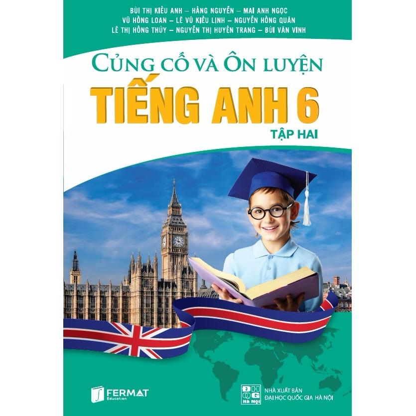 Mua Củng cố và ôn luyện Tiếng Anh 6 tập II