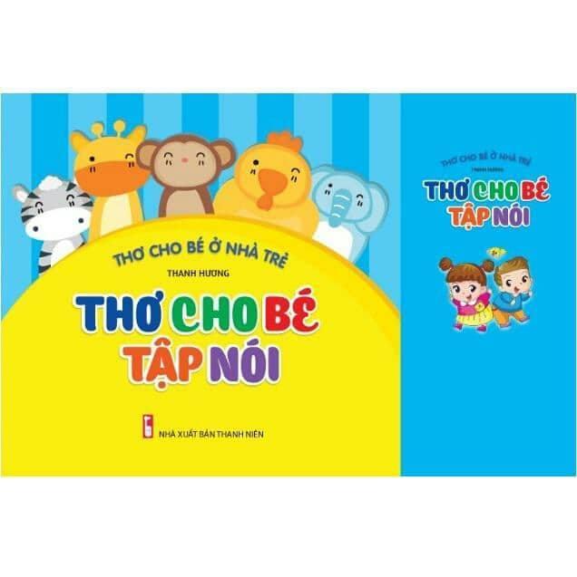 Mua Thơ cho bé tập nói ( in màu, minh họa đẹp )