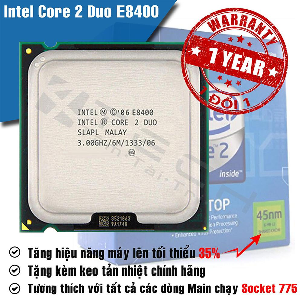 Bộ xử lý Intel Core 2 Duo E8400 6M Cache 3,00 GHz, 1333 MHz FSB.