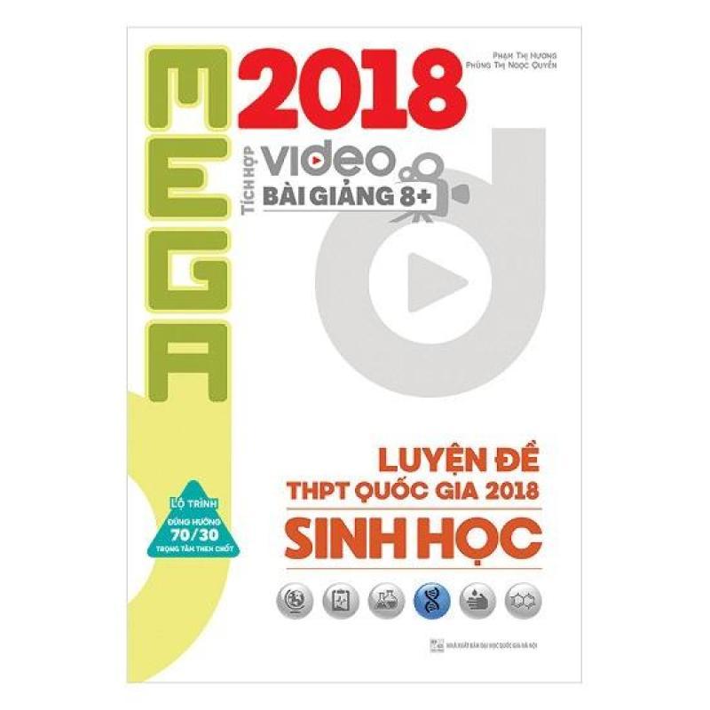 Mua Mega Luyện Đề THPTQG 2018 Sinh Học – Tích Hợp Video Bài Giảng 8+