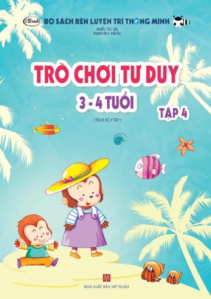 Mua Sách thiếu nhi - TRÒ CHƠI TƯ DUY 3-4 tuổi (Tập 4)