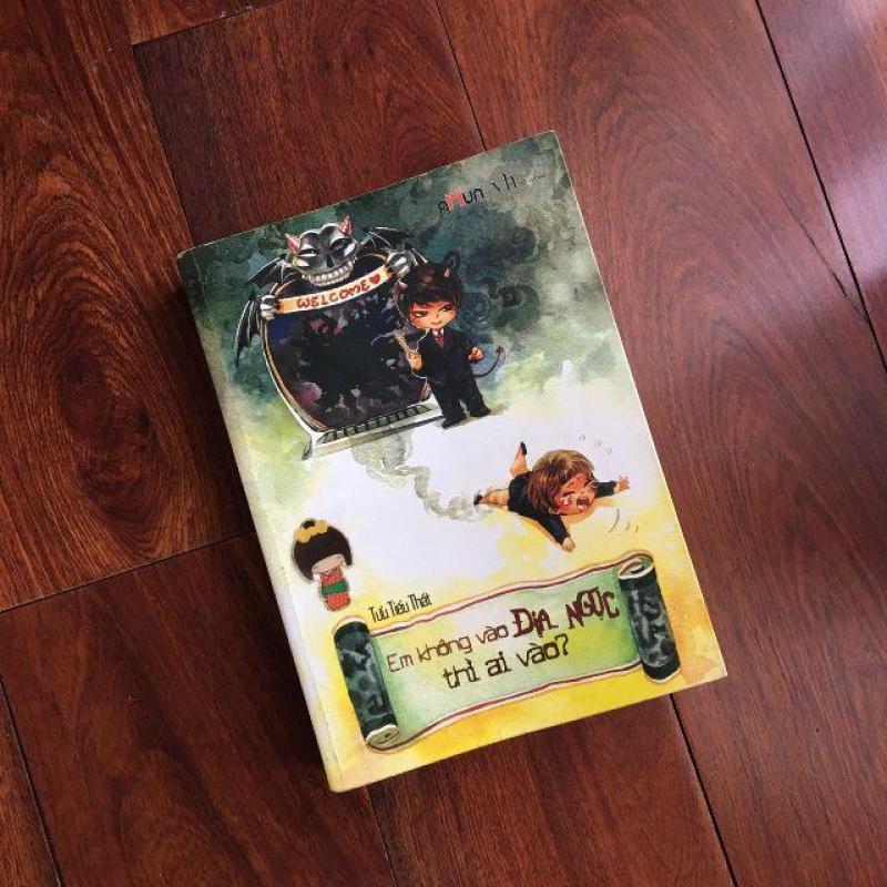 Mua Em Không Vào Địa Ngục Thì Ai + Tặng kèm Bookmark