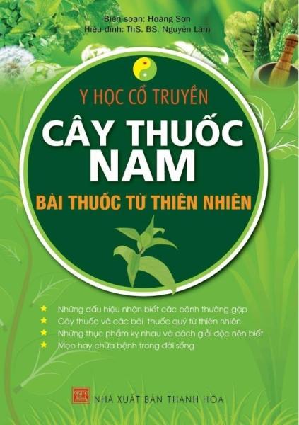 Mua Y học cổ truyền - CÂY THUỐC NAM -Bài thuốc từ thiên nhiên