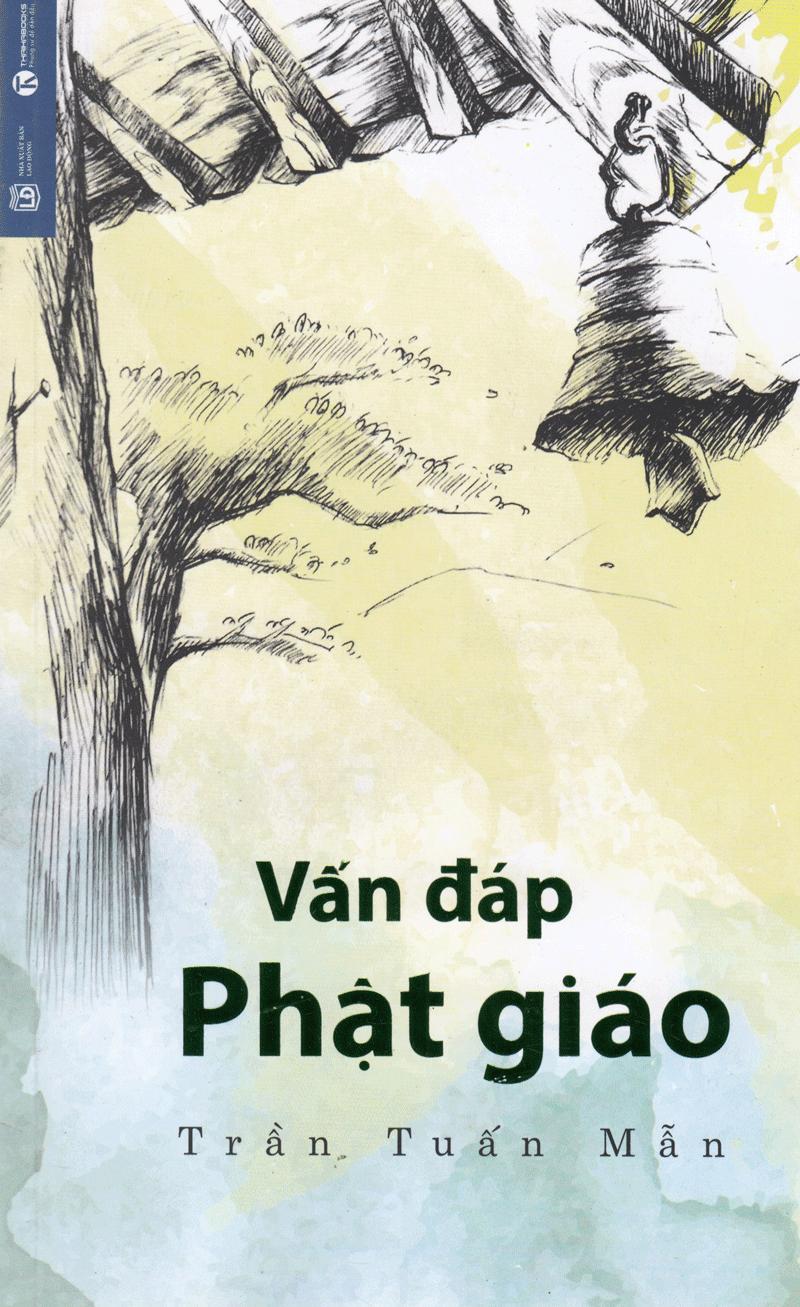 Mua Vấn Đáp Phật Giáo ( Tái Bản ) - Trần Tuấn Mẫn