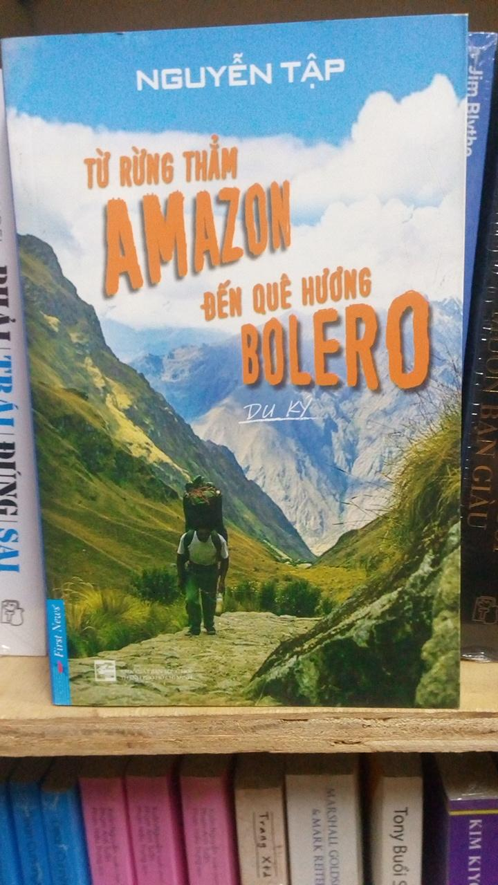 Mua Từ Rừng Thẳm Amazon Đến Quê Hương Bolero