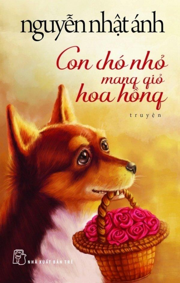 Voucher Khuyến Mại Con Chó Nhỏ Mang Giỏ Hoa Hồng (Bìa Mềm) - Nguyễn Nhật Ánh