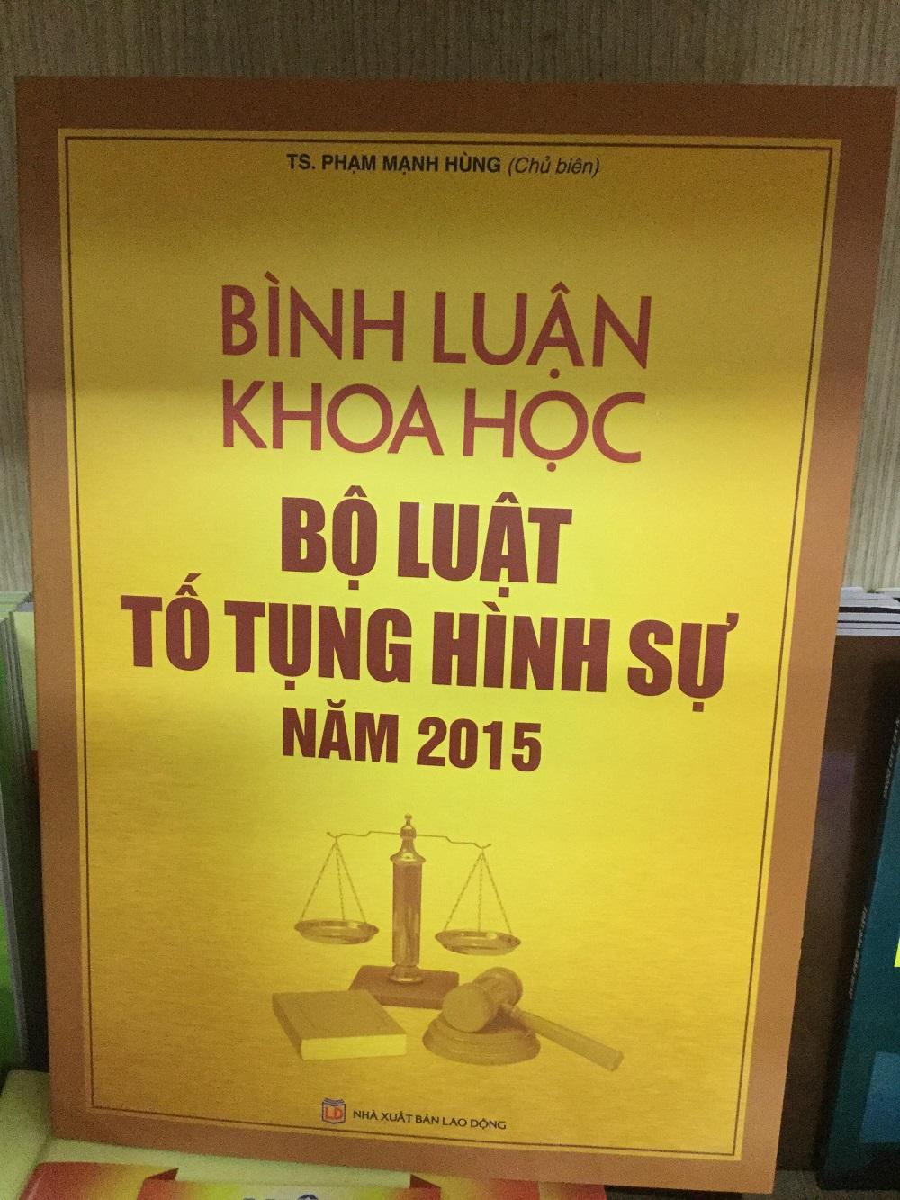 Mua Bình Luận Khoa Học Bộ Luật Hình Sự Năm 2015 - TS. Trần Mạnh Hùng
