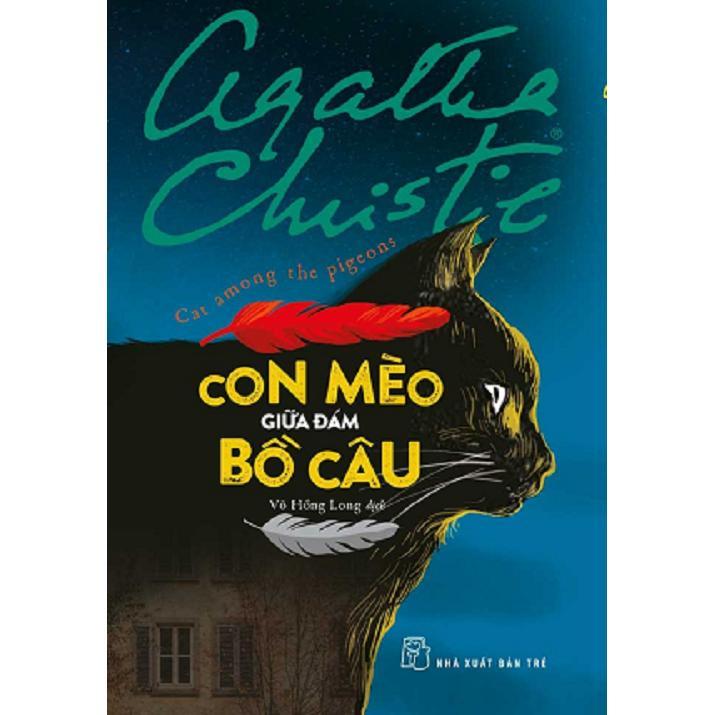 Con mèo giữa đám bồ câu - Agatha Christie
