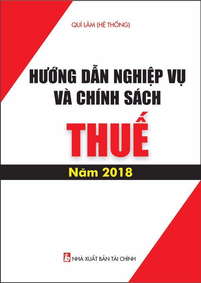 Mua Sách Hướng dẫn nghiệp vụ và chính sách thuế năm 2018