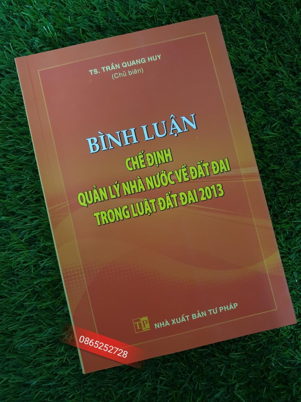 Mua Sách Luật - Bình Luận Chế Độ Nhà Nước Về Luật Đất Đai Trong Luật Đất Đai Năm 2013