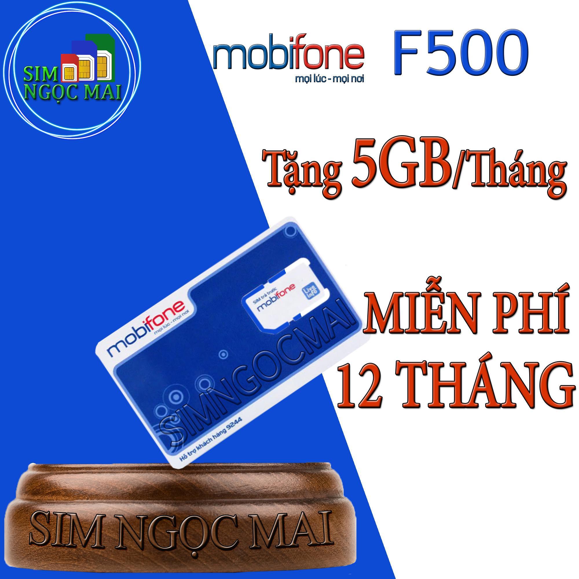 Sim 4G Mobifone F500N Trọn Gói 1 Năm Không Nạp Tiền
