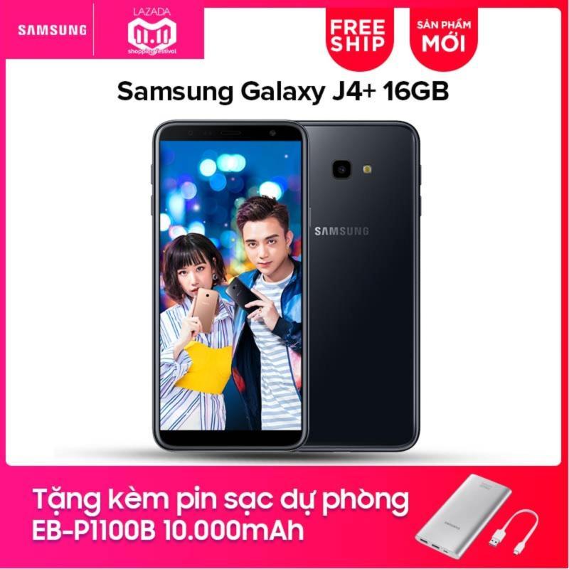 Samsung Galaxy J4+ 16GB - Hãng phân phối chính thức + Tặng kèm Pin sạc dự phòng 10.000mAh EB-P1100