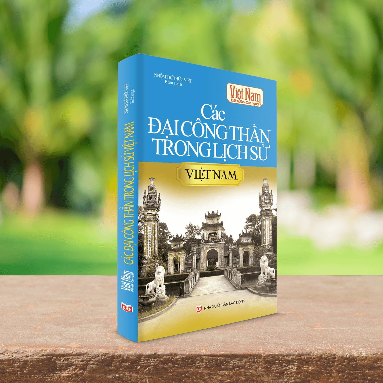 Mua Sách các Đại Công Thần trong lịch sử Việt Nam