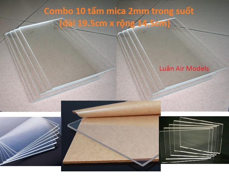 Hình ảnh Combo 10 tấm nhựa mica acrylic cứng trong suốt dày 2mm (dài 19.5cm x rộng 14.5cm) chế đồ chơi sáng tạo, thủ công mỹ nghệ (VA130x10 TQ) - Luân Air Models