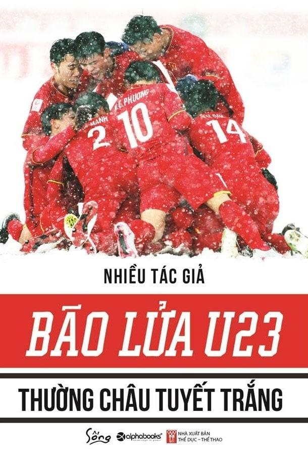 Mua Combo U23 - NHỮNG CHUYỆN CHƯA KỂ + BÃO LỬA U23 - THƯỜNG CHÂU TUYẾT TRẮNG (2 cuốn) - Alphabooks - hỗ trợ vận chuyển