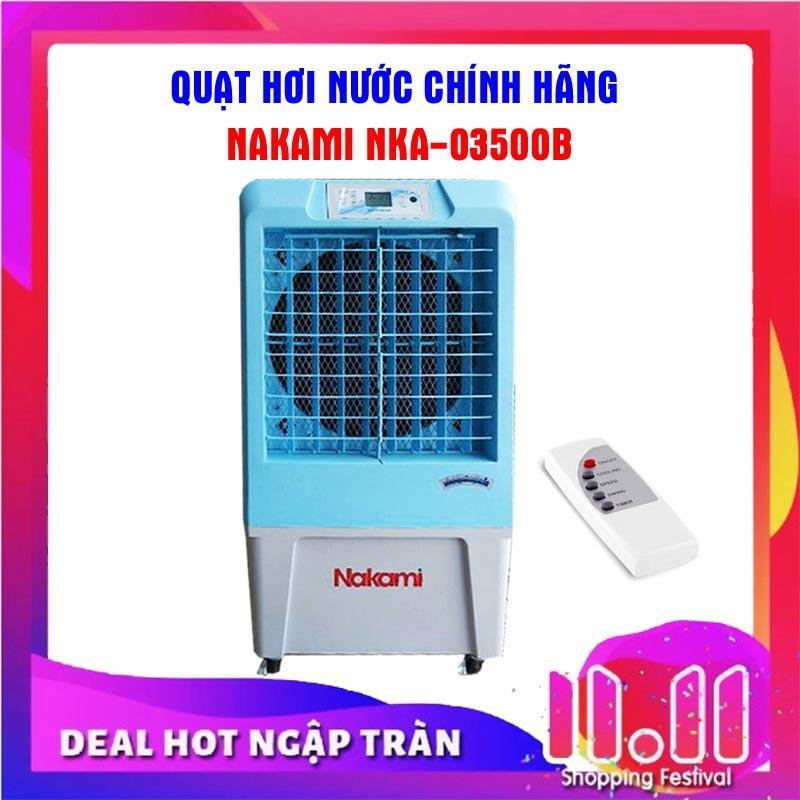 Quạt hơi nước, điều hòa làm mát không khí NAKAMI NKA-03500B ( NKM-3500A )