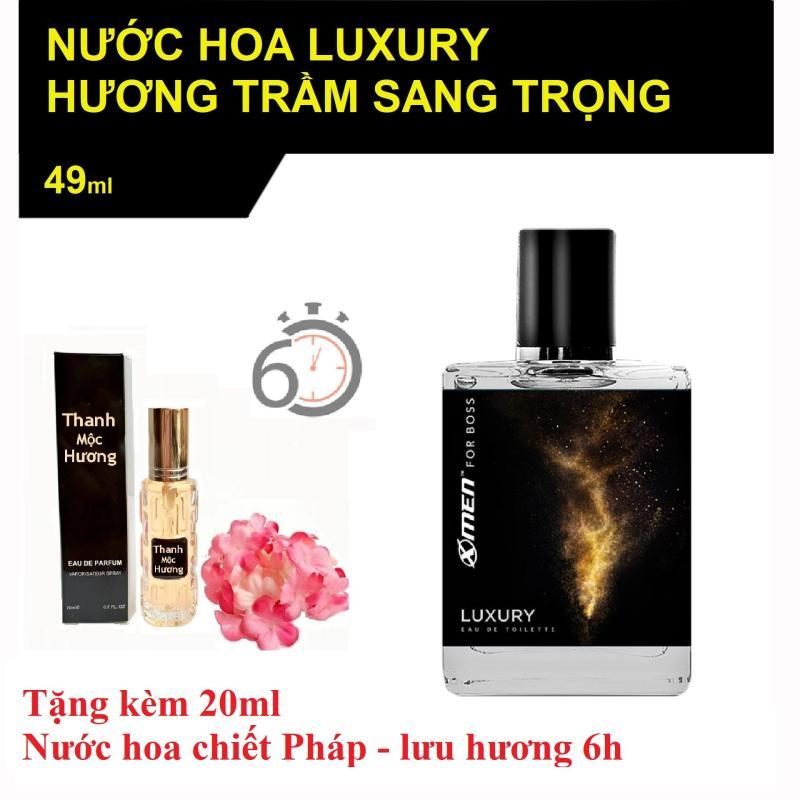 Nước hoa xmen for Boss Luxury tặng 20ml nước hoa chiết Pháp...ngẫu nhiên hương các loại hoa
